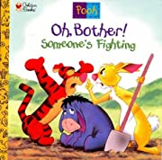 Oh, Bother! Someone's Fighting…