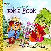 Little Critter's Joke Book (Look-Look) –…