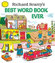 Richard Scarry's Best Word Book Ever…
