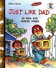 Just Like Dad (Little Golden Storybook) por…