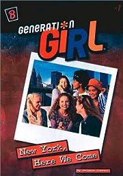 New York, Here We Come (Generation Girl) av…
