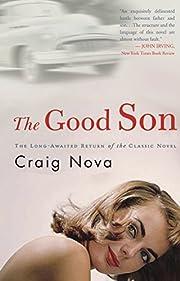 The Good Son: A Novel por Craig Nova