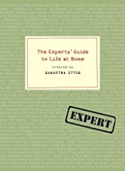 The Experts' Guide to Life at Home av…