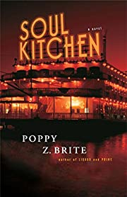 Soul Kitchen: A Novel de Poppy Z. Brite