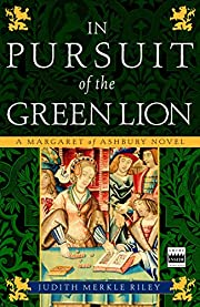 In pursuit of the green lion : a Margaret of…