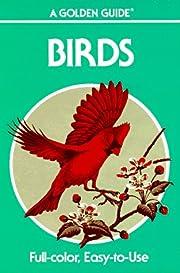 Birds: A Guide To Familiar American Birds de…