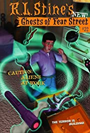 Caution: Aliens at Work (Ghosts of Fear…