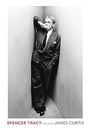 Spencer Tracy: A Biography por James Curtis