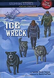Ice Wreck (A Stepping Stone Book) av Lucille…