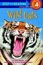 Wild Cats (Road to Reading) por Mary Batten