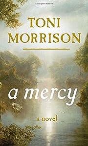 A Mercy – tekijä: Toni Morrison