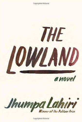 The Lowland, Lahiri, Jhumpa