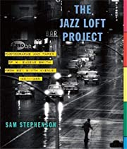 The Jazz Loft Project: Photographs and Tapes…