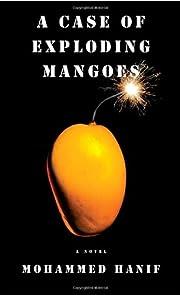 A Case of Exploding Mangoes av Mohammed…