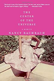 The Center of the Universe: A Memoir af…