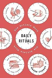 Daily rituals : how artists work por Mason…