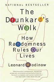 The Drunkard's Walk: How Randomness…