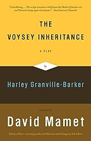 The Voysey inheritance : a play by David…