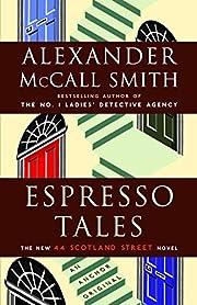 Espresso Tales – tekijä: Alexander McCall…