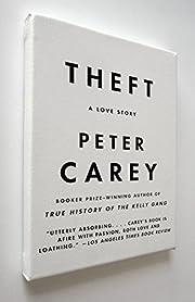 Theft : a love story av Peter Carey