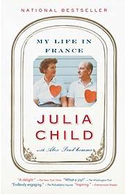 My Life in France av Julia Child