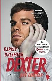 Darkly dreaming Dexter : a novel de Jeffry…