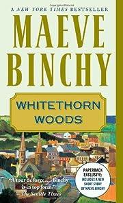 Whitethorn Woods (Vintage) por Maeve Binchy