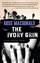 The Ivory Grin (Lew Archer Series) by Ross…