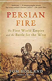 Persian fire : the first world empire and…
