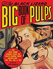 The Black Lizard Big Book of Pulps: The Best…