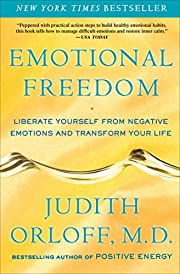 Emotional Freedom: Liberate Yourself from…