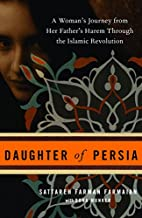 Daughter of Persia: A Woman's Journey from…