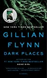 Dark Places (2009) (Book) written by Gillian Flynn