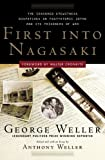 First into Nagasaki : the censored eyewitness dispatches on post-atomic Japan and its prisoners of war / George Wallace ; edited and with an essay by Anthony Weller ; foreword by Walter Cronkite