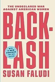 Backlash: The Undeclared War Against…
