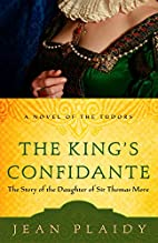 The King's Confidante: The Story of the…