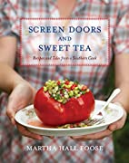 Screen Doors and Sweet Tea: Recipes and…