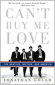 Can't Buy Me Love: The Beatles,…