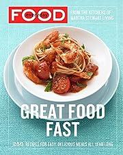 Everyday Food: Great Food Fast av Martha…