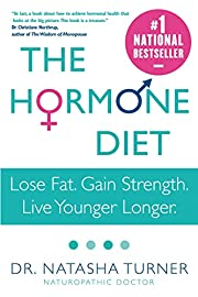The Hormone Diet: Lose Fat. Gain Strength.…