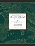The Landmark Julius Caesar: The Complete…