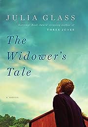 The Widower's Tale: A Novel por Julia Glass