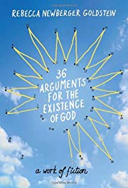 36 Arguments for the Existence of God: A…