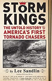 Storm Kings: The Untold History of America's…