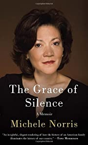 The Grace of Silence: A Memoir – tekijä:…