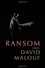 Ransom: A Novel de David Malouf