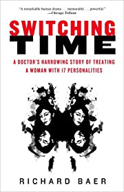 Switching Time: A Doctor's Harrowing Story…