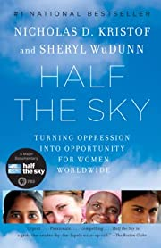 Half the Sky: Turning Oppression into…