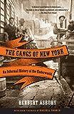 The Gangs of New York (1928) (Book) written by Herbert Asbury