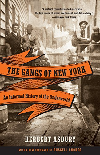 The Gangs of New York written by Herbert Asbury